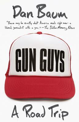 Gun Guys By Baum, Dan