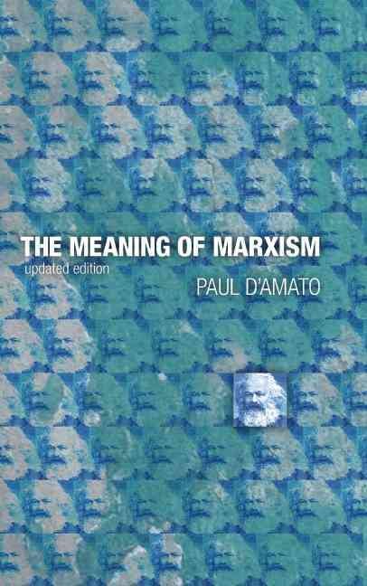 Meaning of Marxism By D'amato, Paul